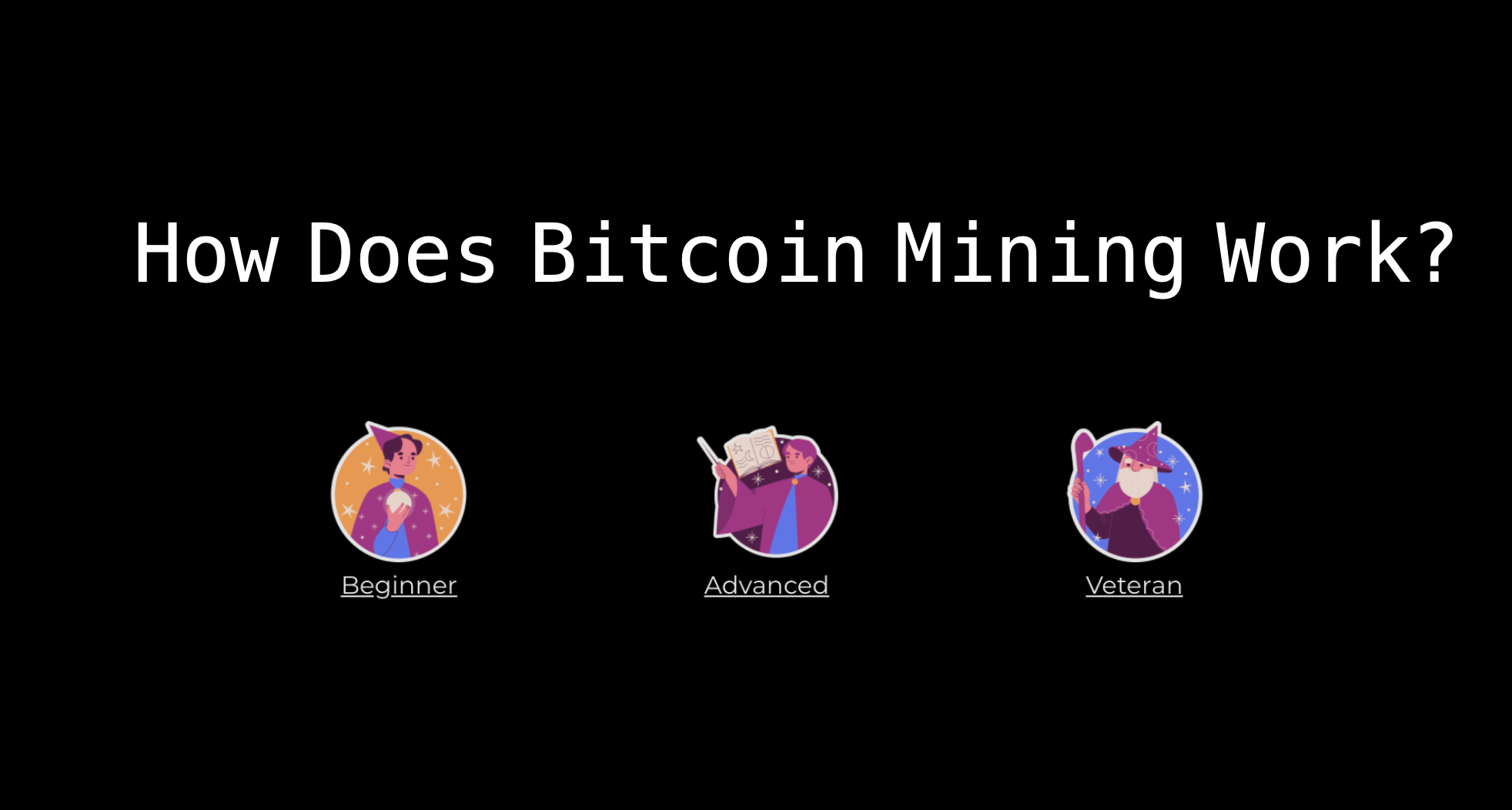 Bitcoin Mining Explained: Beginner